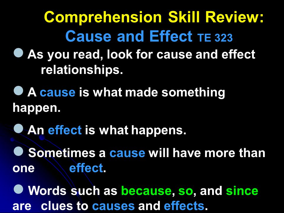 Comprehension Skill Review: Cause and Effect TE 323