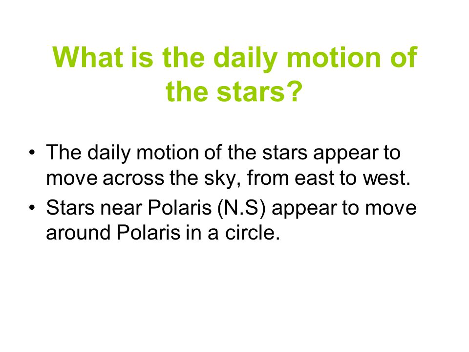 What is the daily motion of the stars