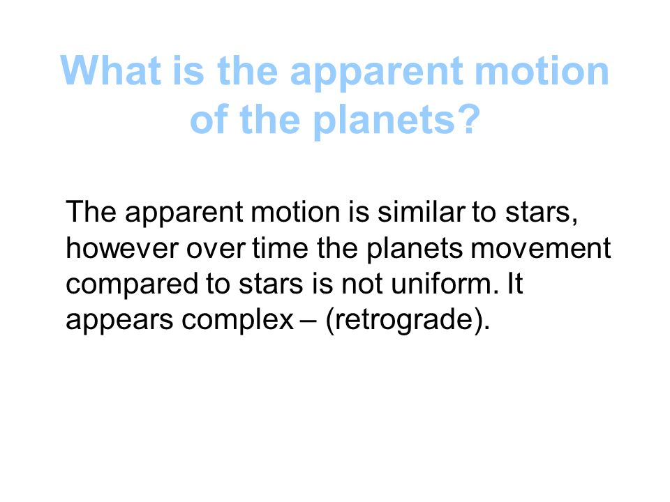 What is the apparent motion of the planets