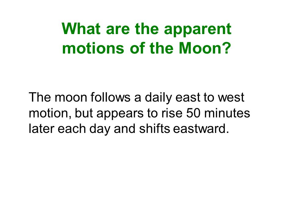 What are the apparent motions of the Moon