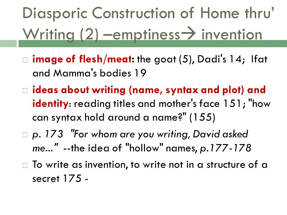 Diasporic Construction of Home thru' Writing (2) –emptiness invention