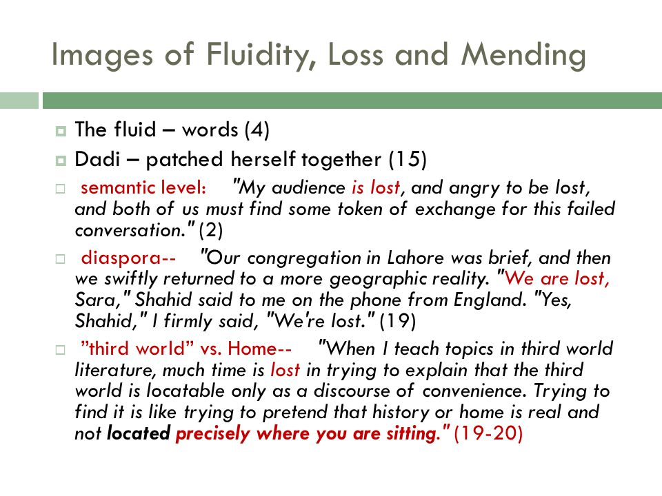 Images of Fluidity, Loss and Mending