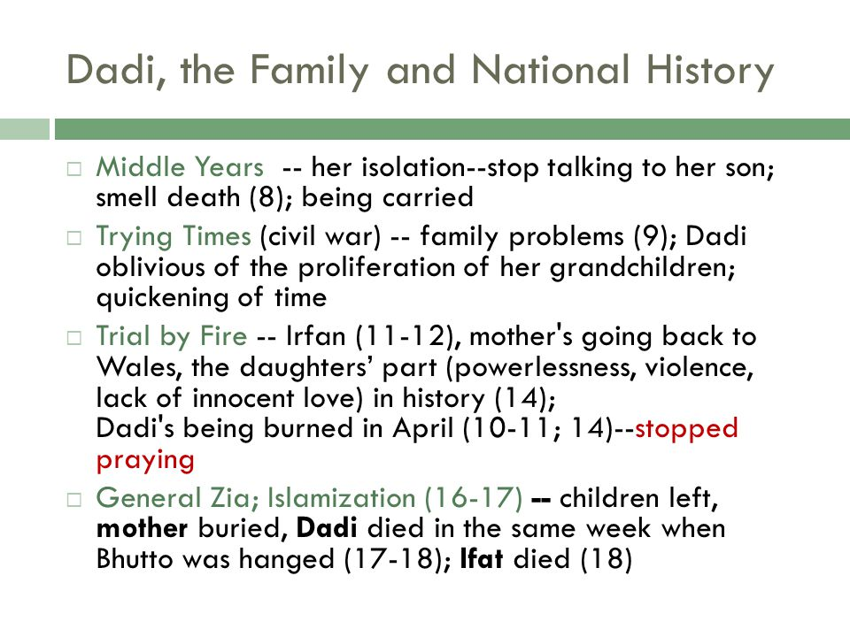 Dadi, the Family and National History