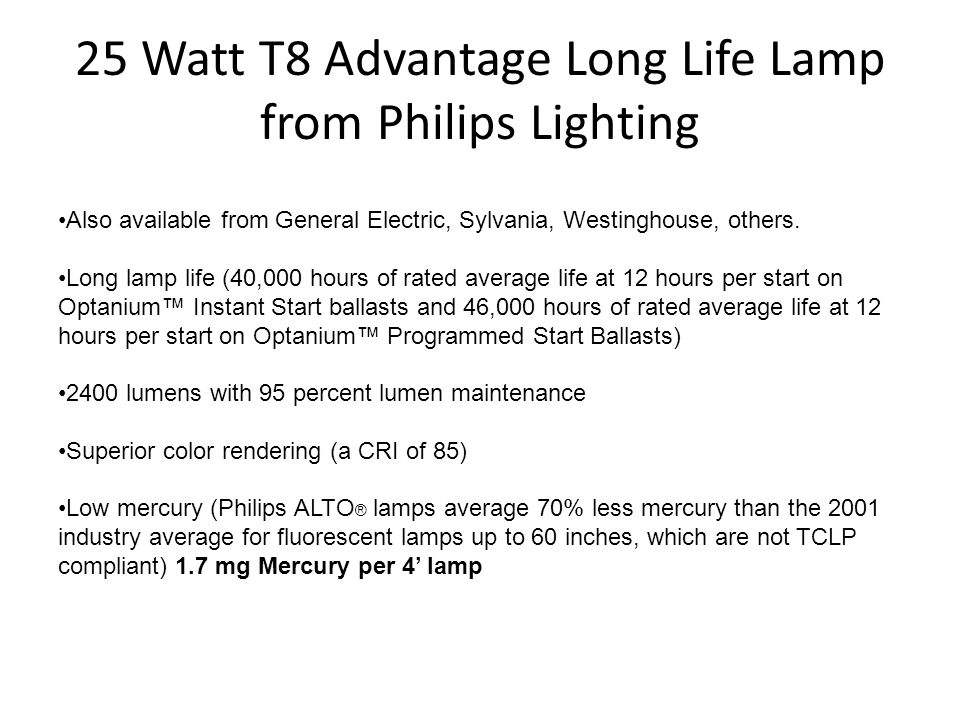 25 Watt T8 Advantage Long Life Lamp from Philips Lighting