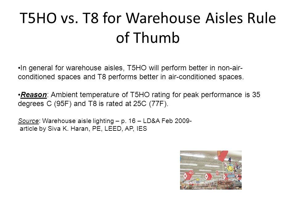 T5HO vs. T8 for Warehouse Aisles Rule of Thumb