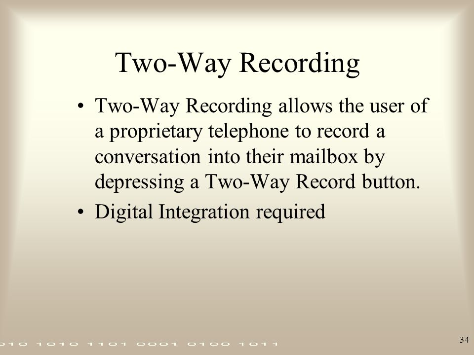 Two-Way Recording