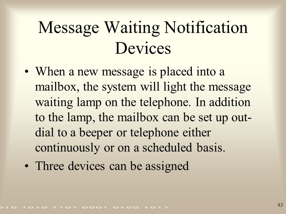Message Waiting Notification Devices