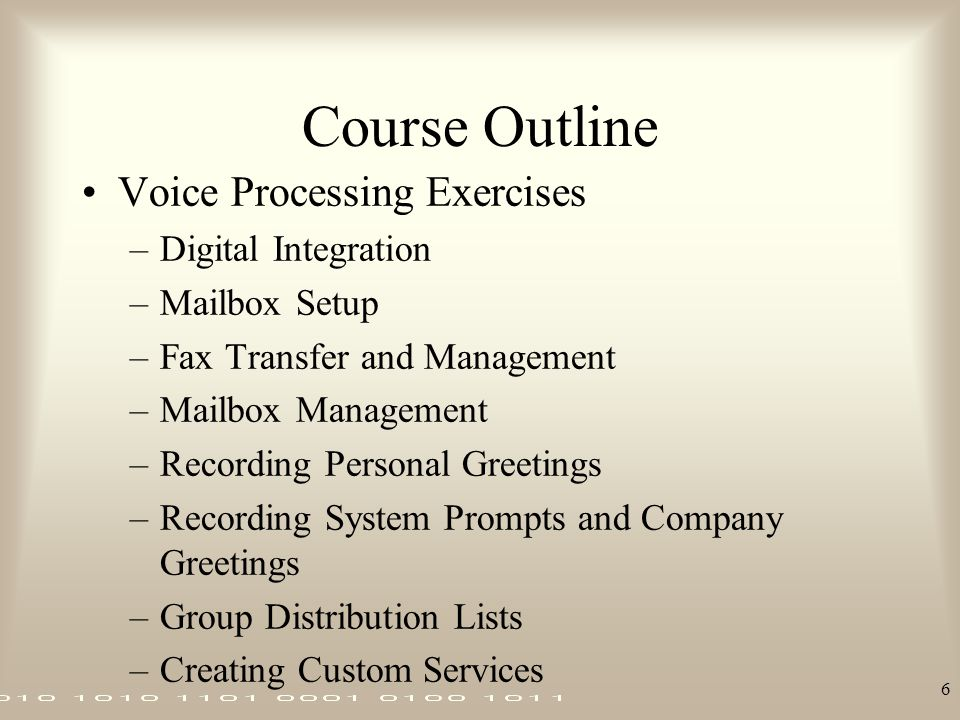 Course Outline Voice Processing Exercises Digital Integration