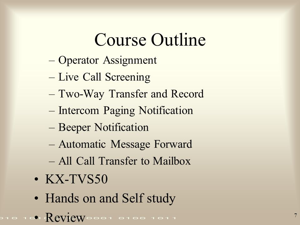 Course Outline KX-TVS50 Hands on and Self study Review