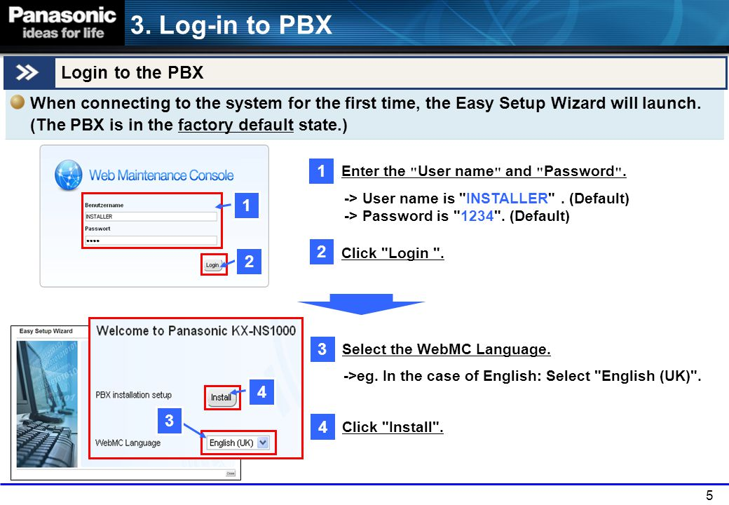 3. Log-in to PBX Login to the PBX