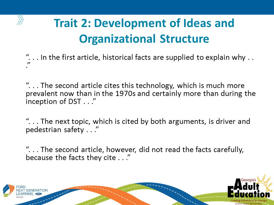 Trait 2: Development of Ideas and Organizational Structure