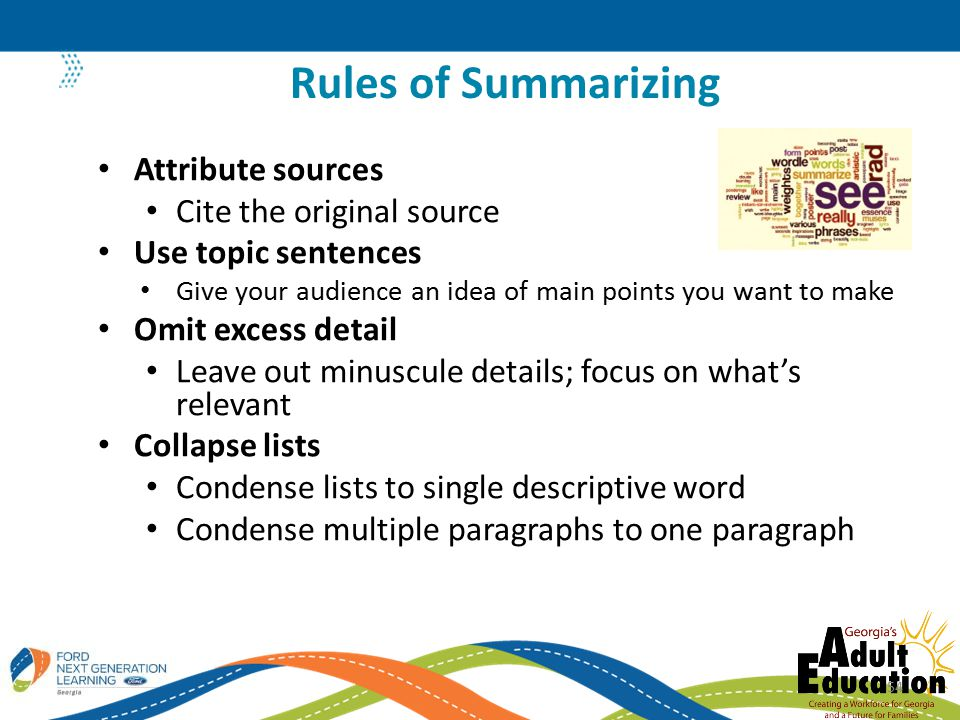 Rules of Summarizing Attribute sources Cite the original source