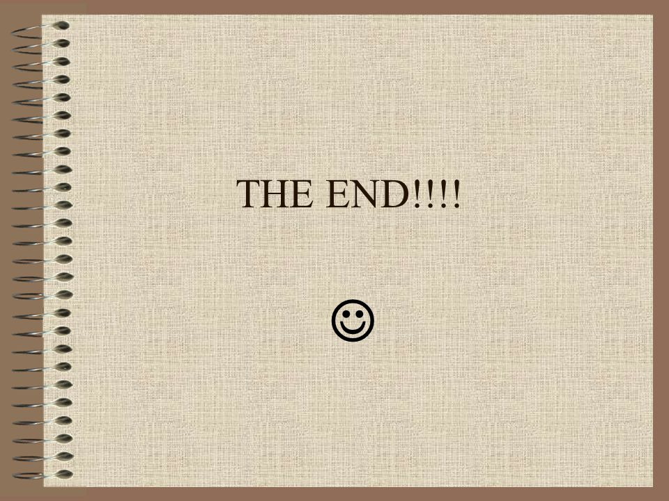 THE END!!!! 