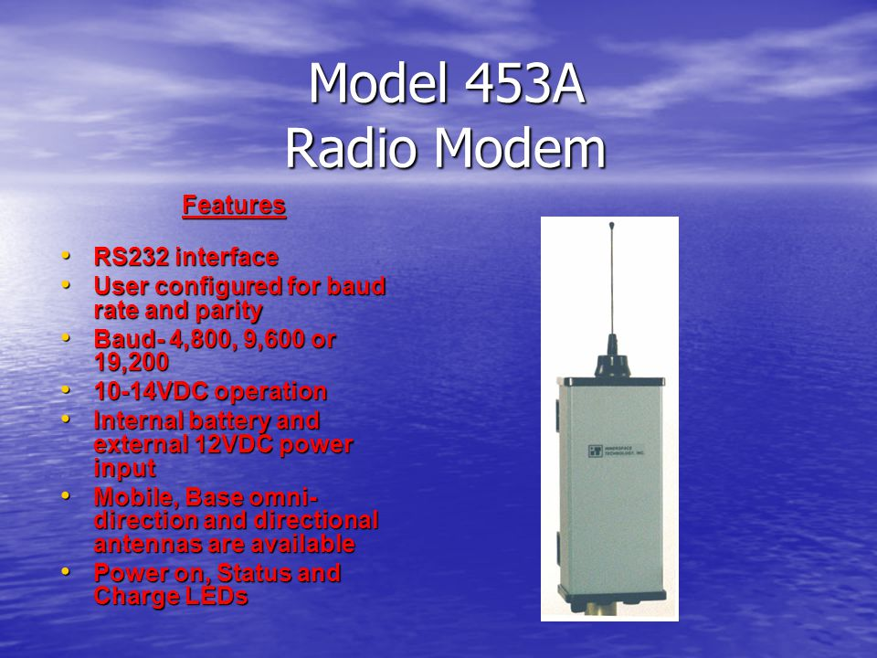 Model 453A Radio Modem Features RS232 interface