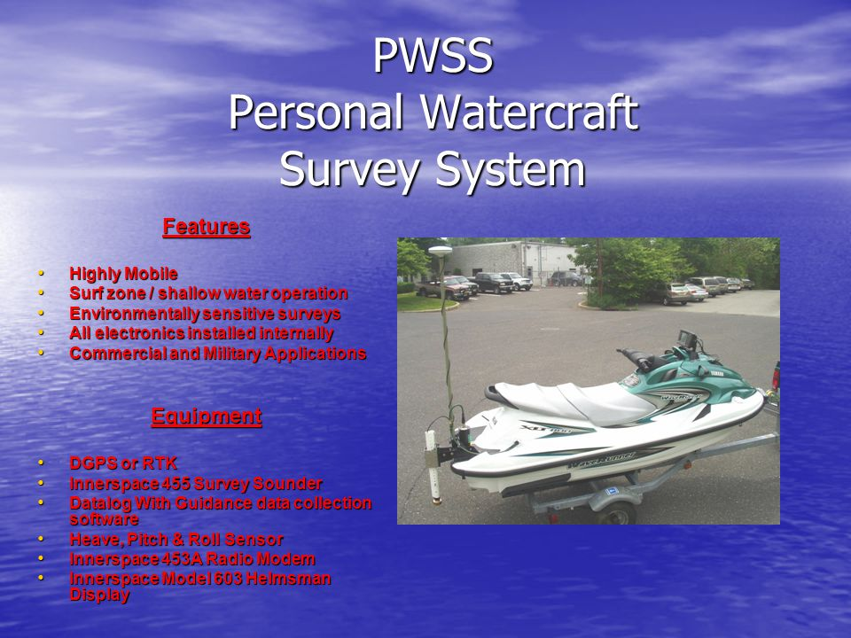 PWSS Personal Watercraft Survey System