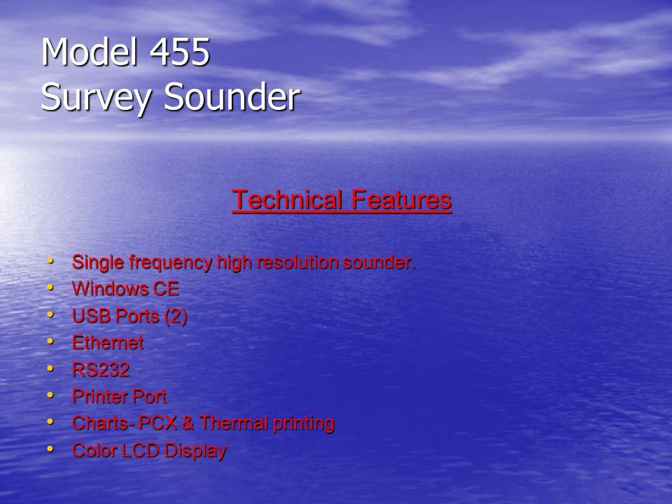 Model 455 Survey Sounder Technical Features