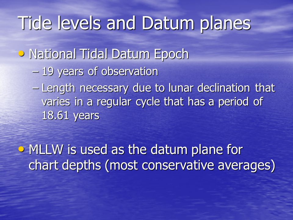 Tide levels and Datum planes