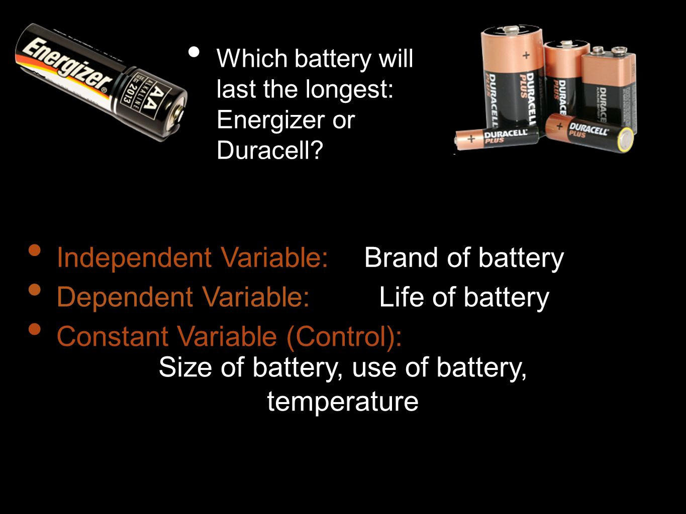 Size of battery, use of battery, temperature