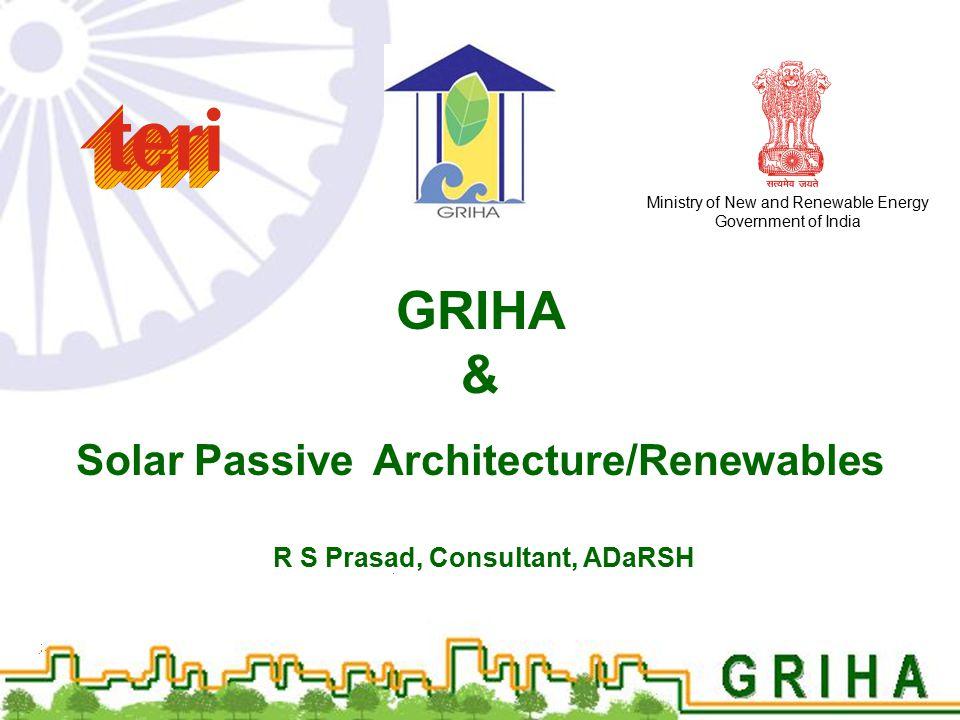 GRIHA & Solar Passive Architecture/Renewables