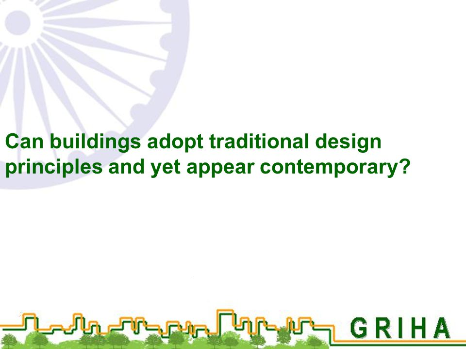 Can buildings adopt traditional design principles and yet appear contemporary