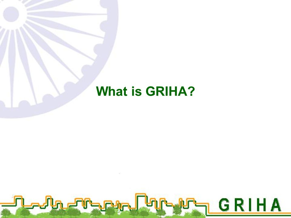 What is GRIHA