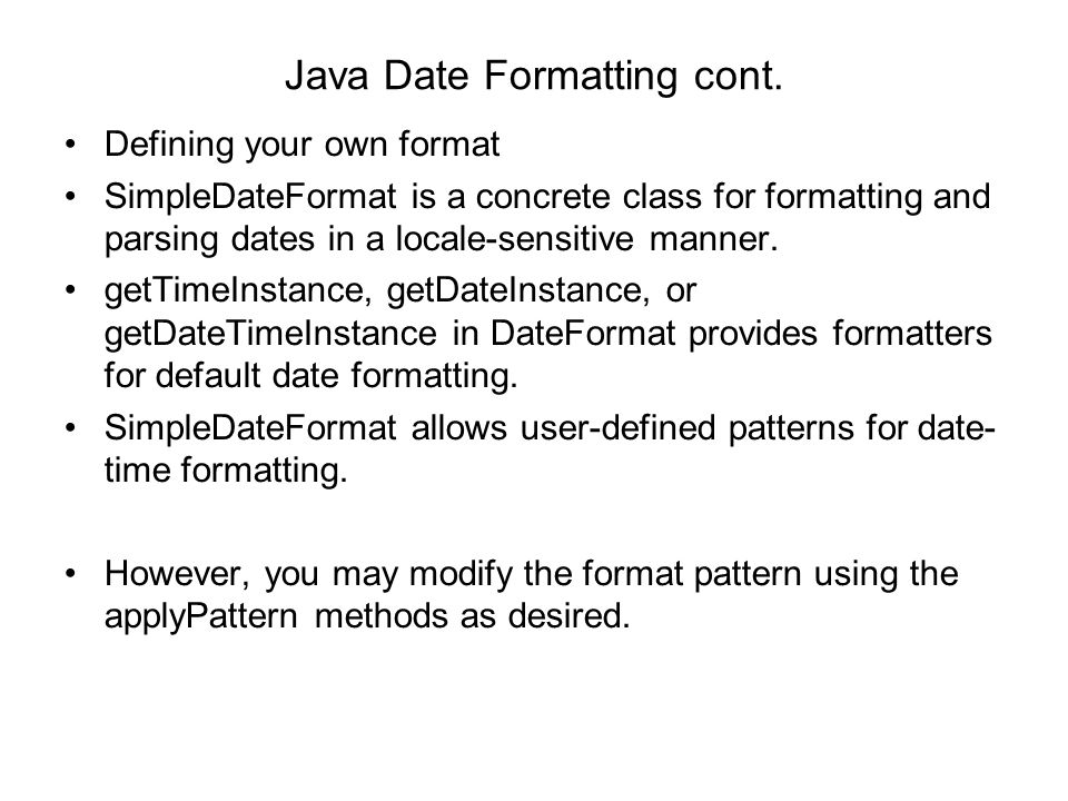 Java Date Formatting cont.