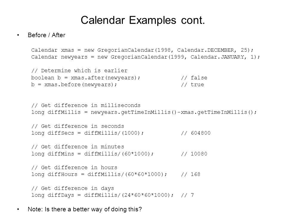Calendar Examples cont.