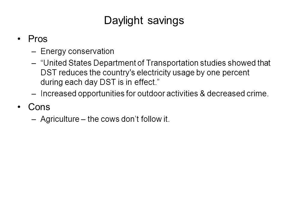 Daylight savings Pros Cons Energy conservation