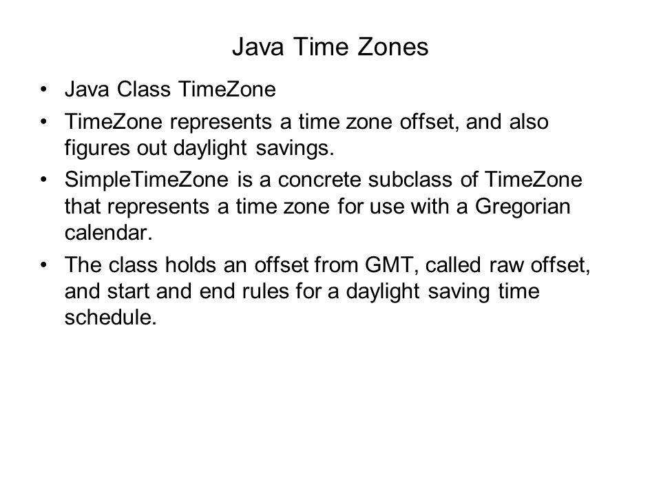 Java Time Zones Java Class TimeZone