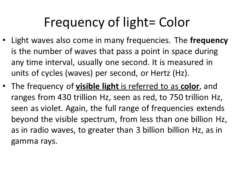 Frequency of light= Color