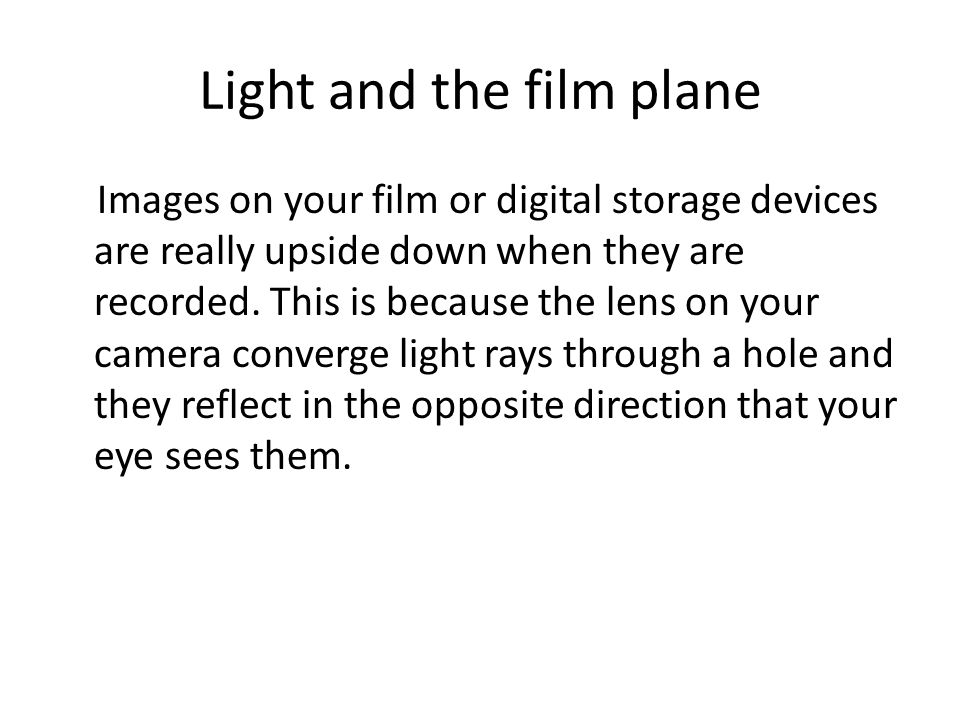 Light and the film plane
