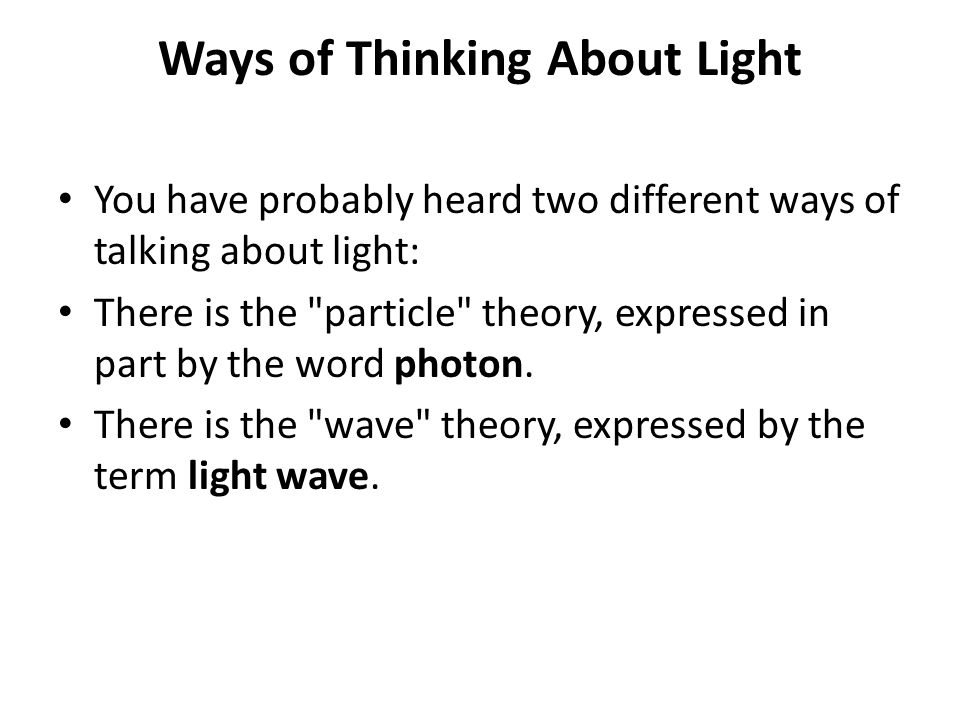Ways of Thinking About Light