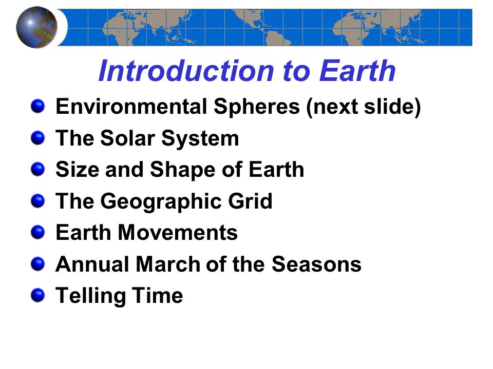 Introduction to Earth Environmental Spheres (next slide)