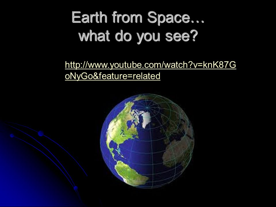 Earth from Space… what do you see