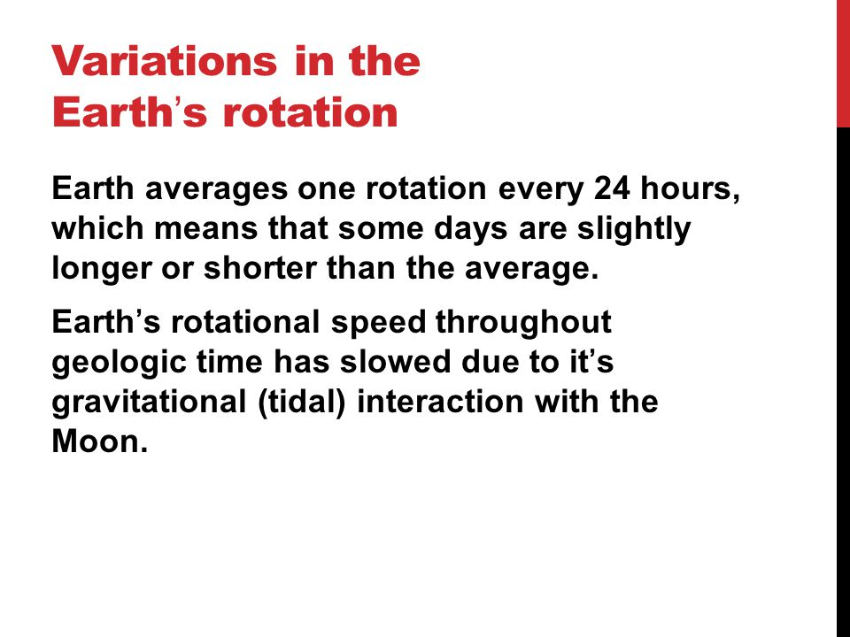 Variations in the Earth's rotation