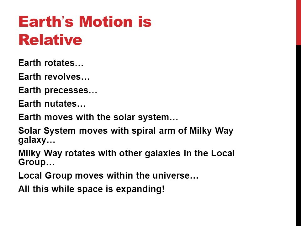 Earth's Motion is Relative