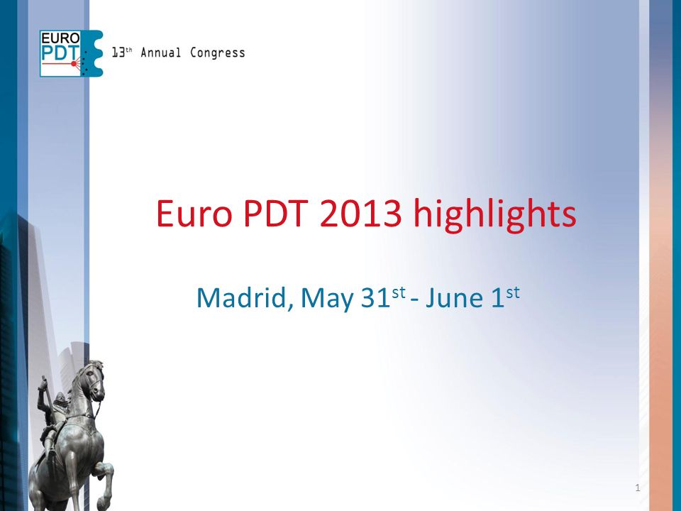 Euro PDT 2013 highlights Madrid, May 31st - June 1st