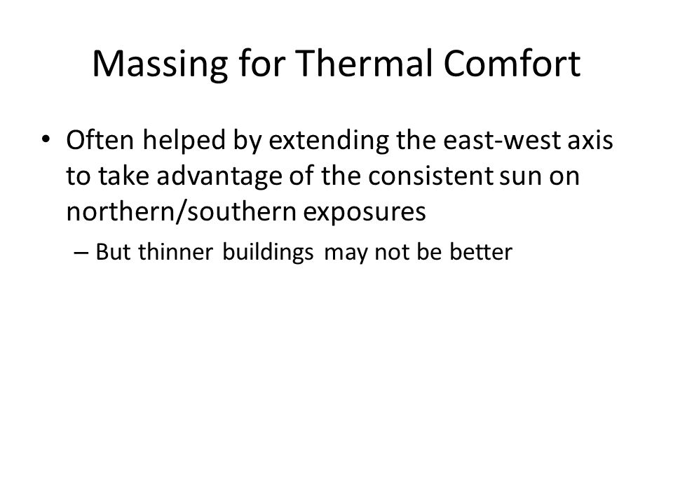 Massing for Thermal Comfort