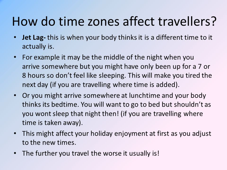 How do time zones affect travellers