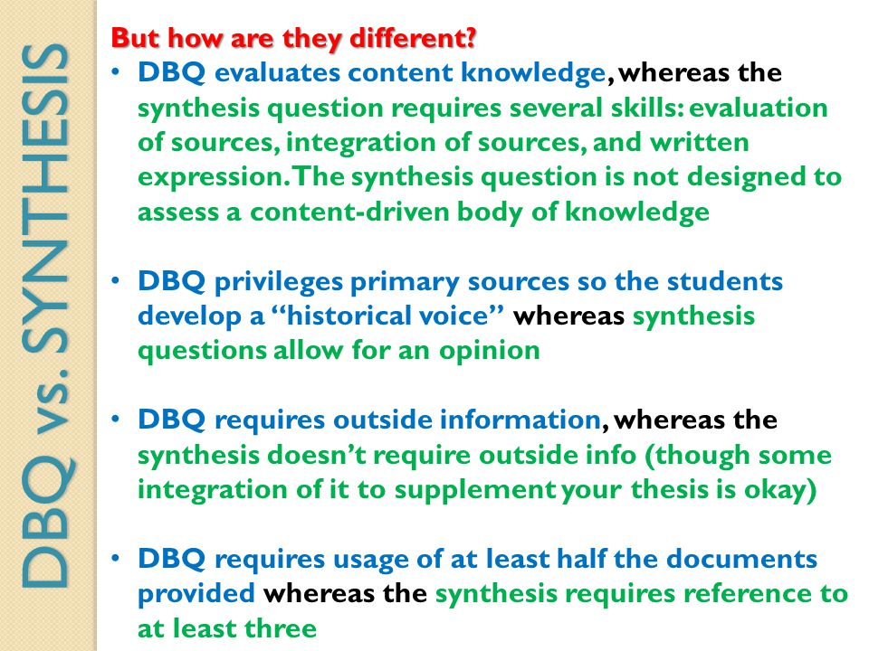 DBQ vs. SYNTHESIS But how are they different