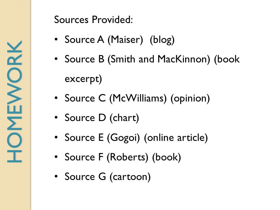 HOMEWORK Sources Provided: Source A (Maiser) (blog)