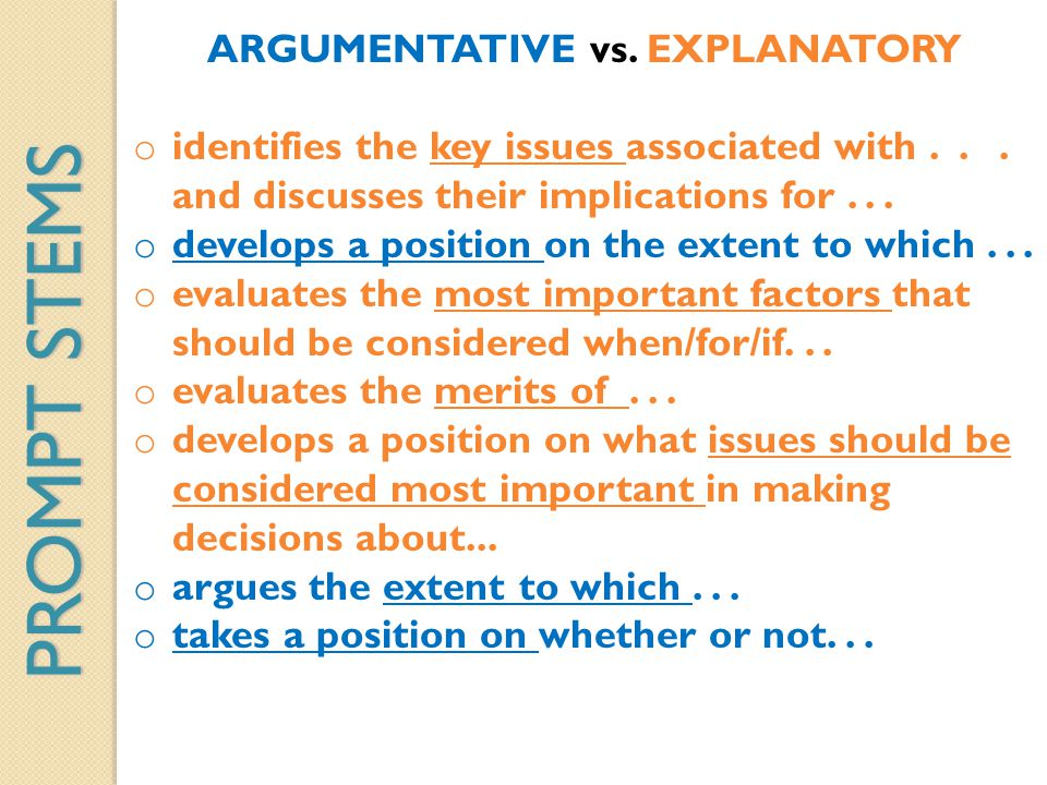 ARGUMENTATIVE vs. EXPLANATORY