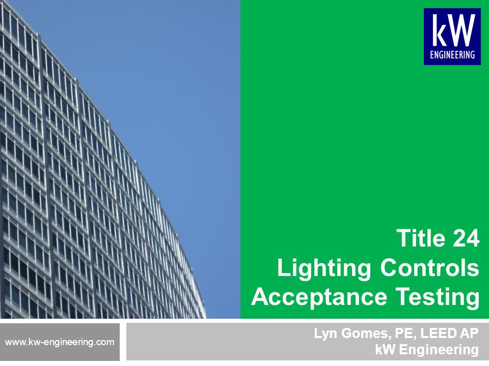 Title 24 Lighting Controls Acceptance Testing