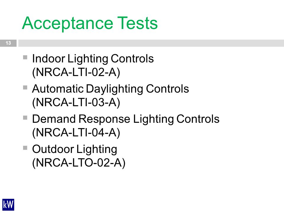 Acceptance Tests Indoor Lighting Controls (NRCA-LTI-02-A)