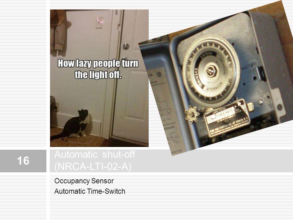 Automatic shut-off (NRCA-LTI-02-A)