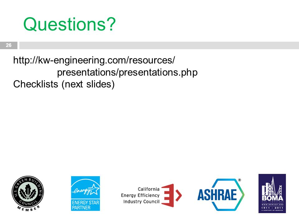 Questions. http://kw-engineering.com/resources/ presentations/presentations.php.