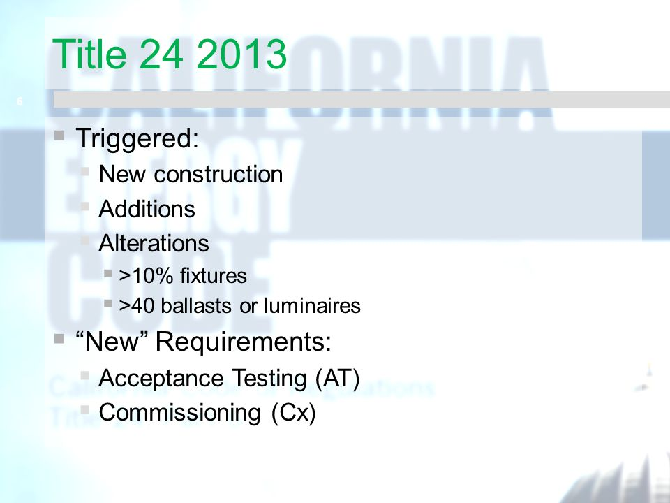 Title 24 2013 Triggered: New Requirements: New construction