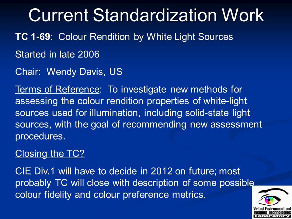 Current Standardization Work