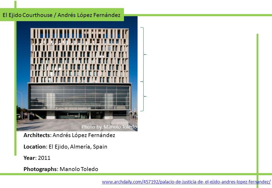 El Ejido Courthouse / Andrés López Fernández