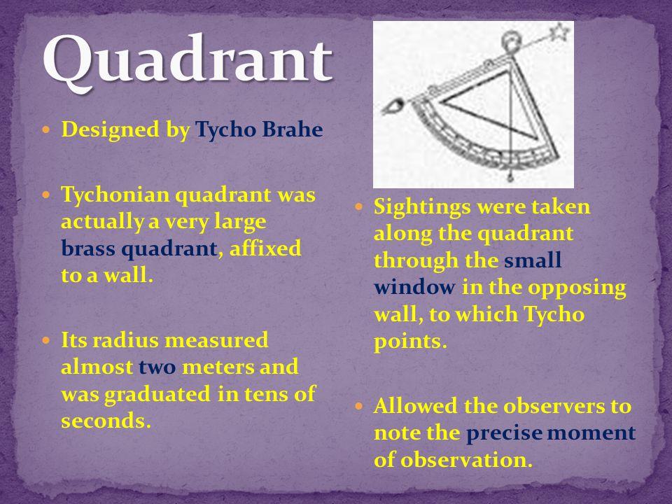 Quadrant Designed by Tycho Brahe